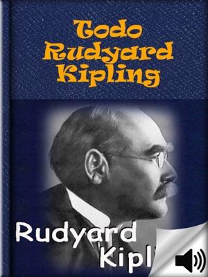 Todo Rudyard Kipling