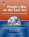 Peoples War On The East Sea Is Vietnams Theory Of War Still Applicable Not Operationalized During Vietnam-Cambodian War 1978-1988 Or Sino-Vietnam East Sea Action 2011-2016