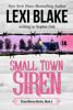 Lexi Blake & Sophie Oak - Small Town Siren, Texas Sirens, Book 1 artwork