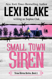 Small Town Siren, Texas Sirens, Book 1