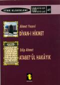 Ahmet Yesevi ve Divan-ı Hikmet Edip Ahmet ve Atabet-ül Hakayık