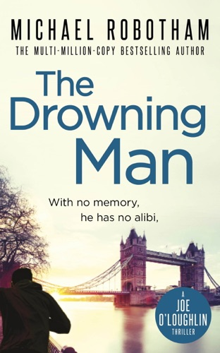 Michael Robotham - The Drowning Man