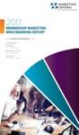 2017 MGI Membership Marketing Benchmarking Report