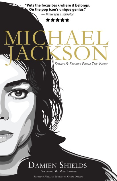 Michael Jackson: Songs & Stories From The Vault by Damien Shields on Apple  Books
