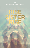 Download and Read Online Rise Sister Rise