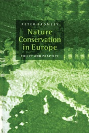 Download and Read Online Nature Conservation in Europe