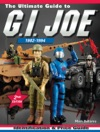 The Ultimate Guide To GI Joe 1982-1994