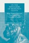 On The Shoulders Of Medicines Giants