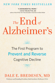 The End of Alzheimer's by The End of Alzheimer's