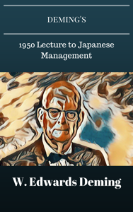 Deming's 1950 Lecture to Japanese Management Boekomslag