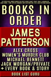 James Patterson Books in Order: Alex Cross series, Women's Murder Club series, Michael Bennett, Private, Daniel X, Maximum Ride, Middle School, I Funny, NYPD Red, Bookshots, novels and nonfiction, plus a James Patterson biography.