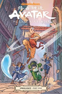 Avatar: The Last Airbender-Imbalance Part One - Faith Erin Hicks, Michael Dante DiMartino, Bryan Konietzko & Peter Wartman book