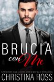 Brucia con Me, Vol. 8