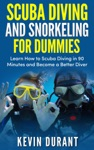 Scuba Diving And Snorkeling For Dummieslearn How To Scuba Diving In 90 Minutes And  Become A Better Diver