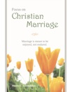 Focus On Christian Marriage