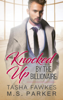Tasha Fawkes & M. S. Parker - Knocked Up By the Billionaire  artwork