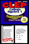 CLEP College Algebra Test Prep Review--Exambusters Algebra 1 Flash Cards--Workbook 1 Of 2