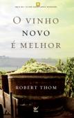 O Vinho Novo é Melhor Book Cover