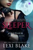 Sleeper - Hunter: A Thieves Series, Book 3