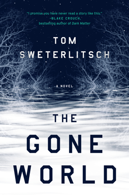 The Gone World - Tom Sweterlitsch book