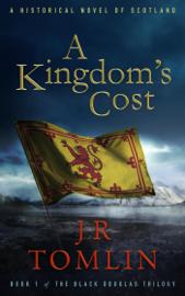 A Kingdom's Cost - J. R. Tomlin book summary