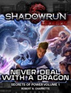 Shadowrun Legends Never Deal With A Dragon