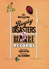 The Book Of Rugby Disasters  Bizarre Records