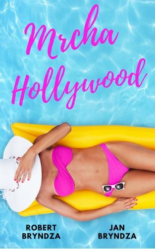 Robert Bryndza - Mrcha Hollywood