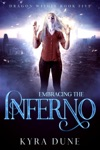 Embracing The Inferno