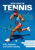 Neue Wege im Tennis