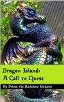 Dragon Island The Call To Quest