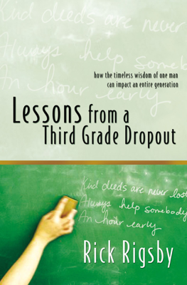 Lessons From a Third Grade Dropout - Rick Rigsby book