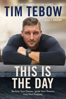 Tim Tebow & A. J. Gregory - This Is the Day artwork