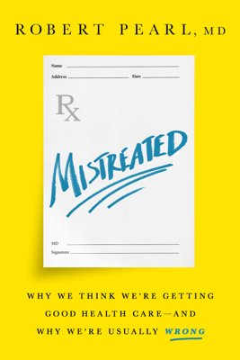 Mistreated - Robert Pearl book