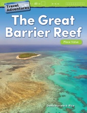 Travel Adventures The Great Barrier Reef: Place Value
