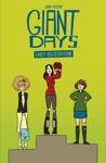 Giant Days Early Registration
