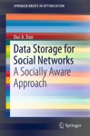Data Storage For Social Networks