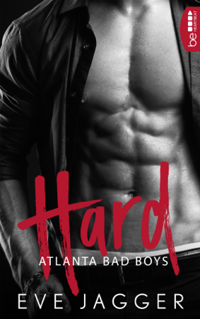 Atlanta Bad Boys - Hard - Eve Jagger