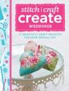 Stitch Craft Create - Weddings