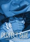 Perfect Blue Awaken From A Dream