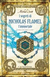 I segreti di Nicholas Flamel l'immortale - Il Traditore