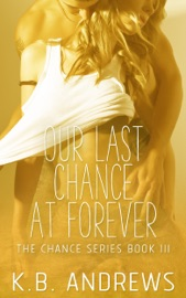Our Last Chance at Forever - Book Three PDF Download