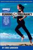 Chris Lundgren & Editors of Runner's World Maga - Runner's World Guide to Running and Pregnancy artwork