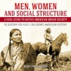 Men, Women And Social Structure - A Cool Guide To Native American Indian Society - US History For Kids  Children's American History