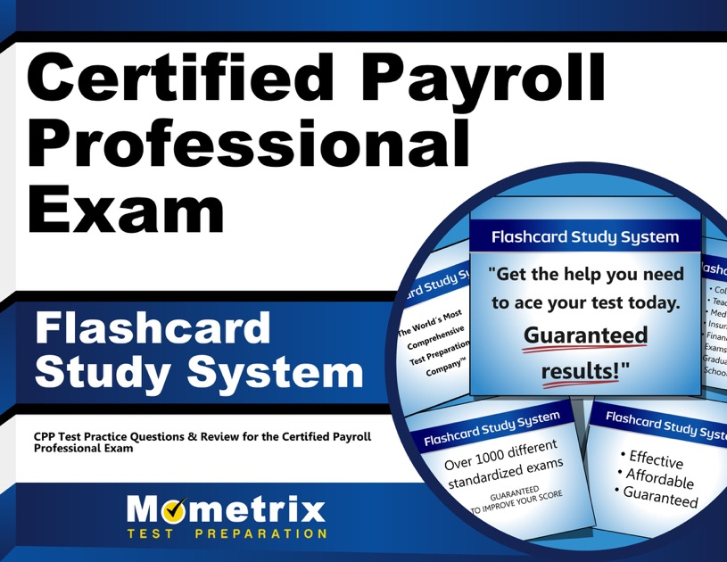 Certified Payroll Professional Exam Flashcard Study System By Cpp