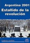 Argentina 2001 Estallido De La Revolucin