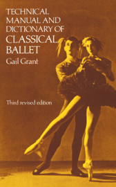 Technical Manual and Dictionary of Classical Ballet book