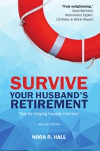 Survive Your Husband's Retirement: Tips on Staying Happily Married in Retirement