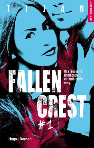 Tijan - Fallen Crest - tome 1