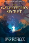The Gatekeepers Secret Gatekeepers Saga Book Five